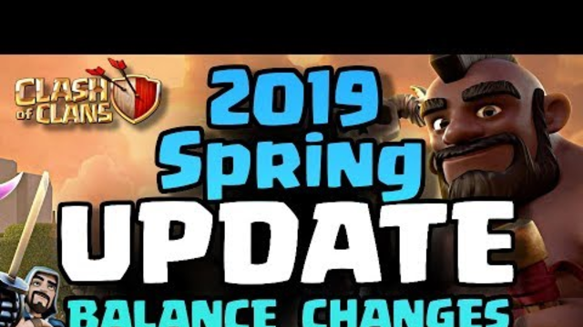 2019 Clash of Clans Update Details | Spring Balance Changes