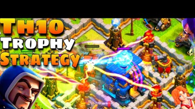 Clash Of Clans | No.1 Th10 Trophy Pushing Strategy 2019 | Th10 Vs Th12 | Mostly 2 Star On TH12 | Coc