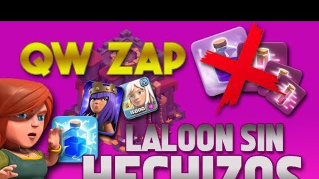 QUEEN WALK ZAP. LALOON SIN HECHIZOS. OMG. PABLO TH10. Clash of Clans