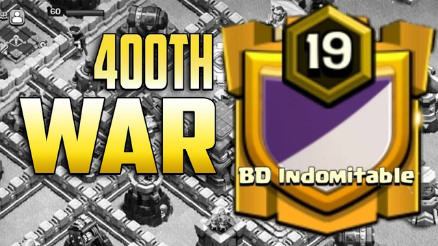 400th War Of Clash With BD Clasher's :: Clash Of Clans !