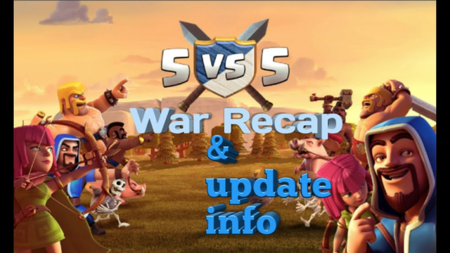 Clash of Clans | war recap and NEW update info