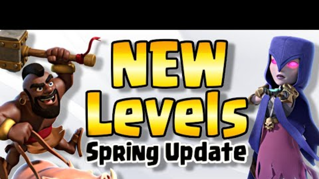 NEW Troop and Defense Levels   Clash of Clans Spring Update