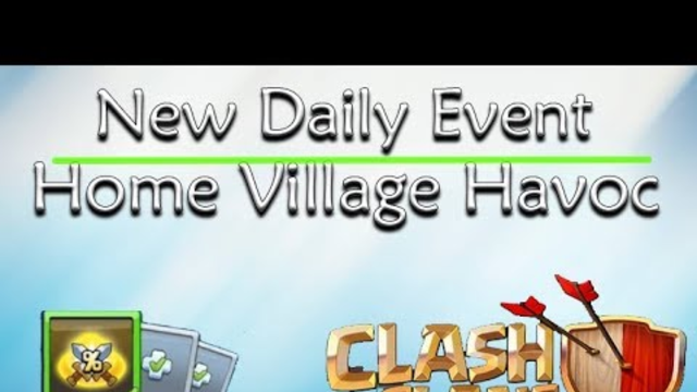 Clash of Clans - Home village havoc Tutorial - Daily Event