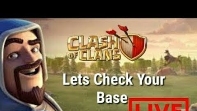 Clash of clans live lets visit ur base