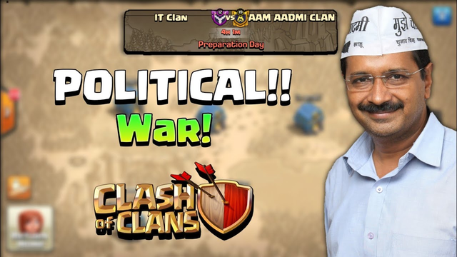 INDIA'S FIRST CLASH OF CLANS POLITICAL WAR || Clash of clans - COC