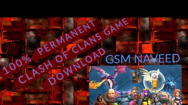 Clash of clans.100% download..with proof
