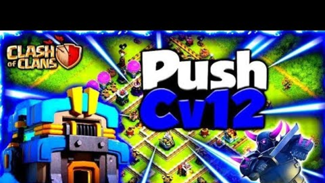 PUSH TH12 - CHEGUEI NO TOP 1 BR (ATAQUES) - Clash Of Clans