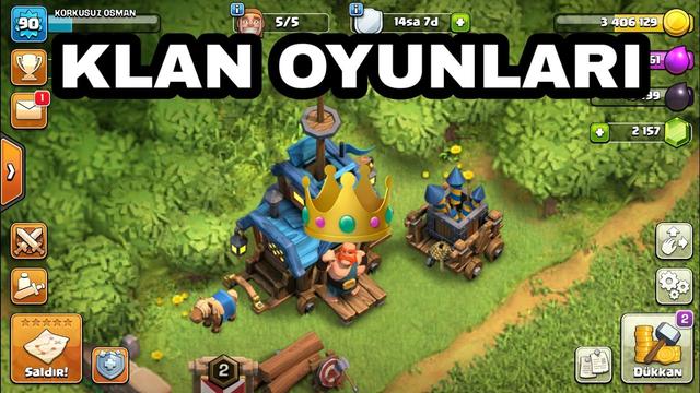 KLAN OYUNLARI - CLASH OF CLANS