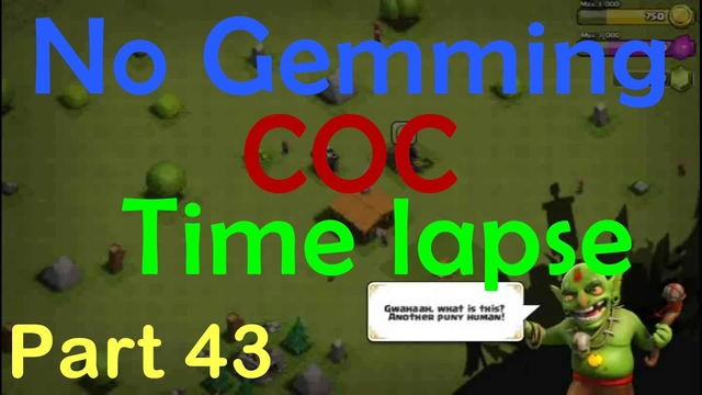 TH1 to TH9 MAX COC Time Lapse No Gemming   Part 43   Clash of Clans