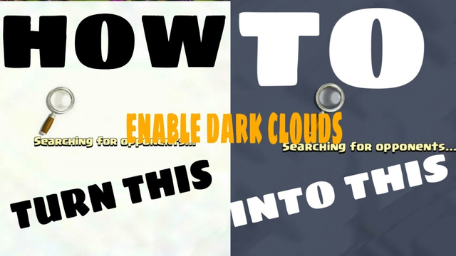 HOW TO ENABLE DARK CLOUDS IN CLASH OF CLANS