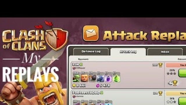 My Defense and Attack Replays   Clash Of Clans