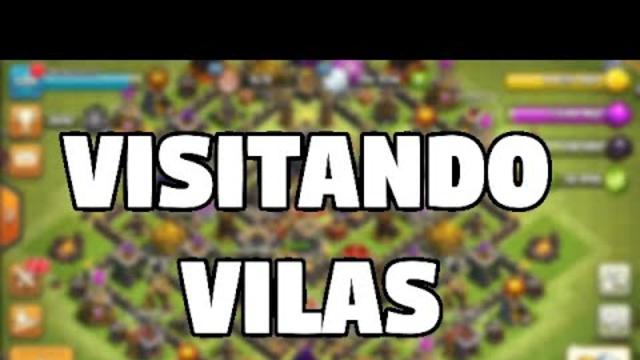 VISITANDO VILAS - CLASH OF CLANS