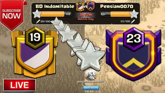BD Indomitable vs Persian0070 LIVE WAR ATTACK :: Clash Of Clans