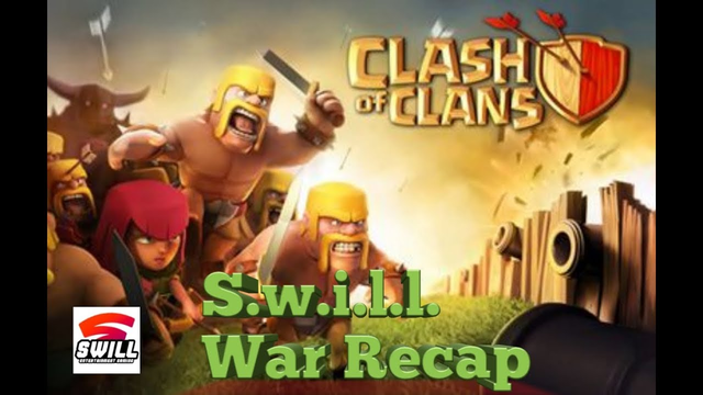 Clash of Clans   S.w.i.l.l. Clan War Recap (Android IOS)