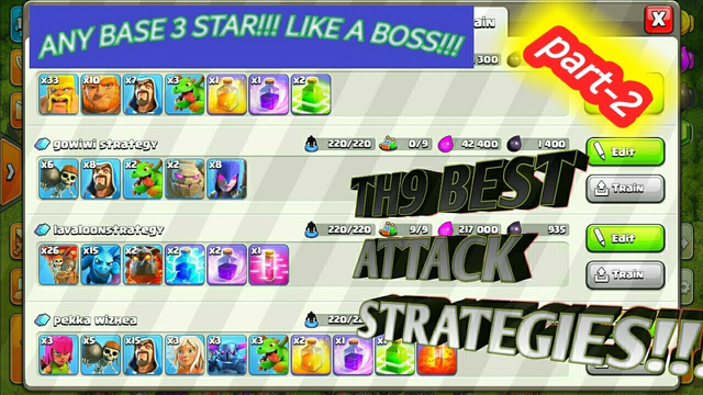 top 4 strategies fot th9 of clash of clans (part-2)
