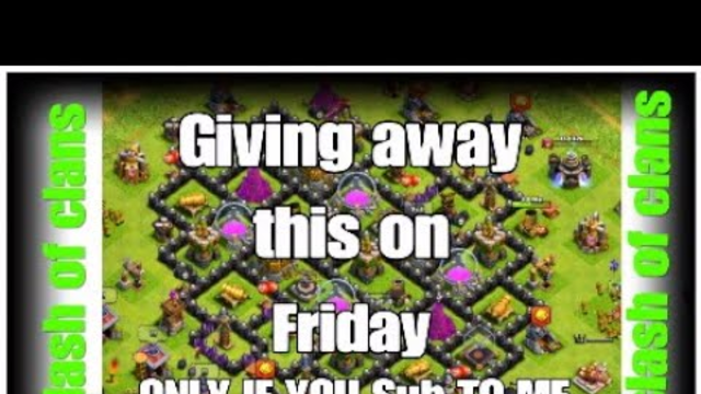 Free clash of clans account giveaway to enter subscribe to me