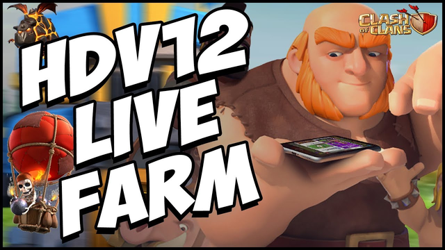 LIVE FARM SUI MOBAL - HDV12 et HDV11 | CLASH OF CLANS