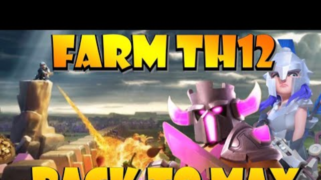 18 Hero Levels in One Week?! Back to Max! Best TH12 Farming Strategies for Clash of Clans