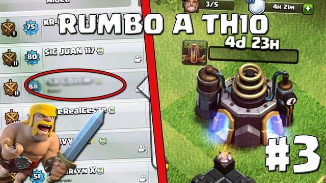 Hechizo de Terremoto a Nivel 3! Regreso de las Leyendas al Clan! #3 - RUMBO A TH10 - CLASH OF CLANS