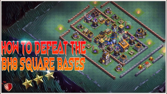 Defeat The Builder Hall 8 Square Bases Easily | Clash Of Clans