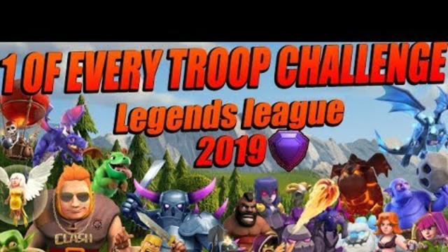 ATTACKING WITH ONE OF EVERY TROOP IN LEGENDS LEAGUE | Noah's ark CoC 2019