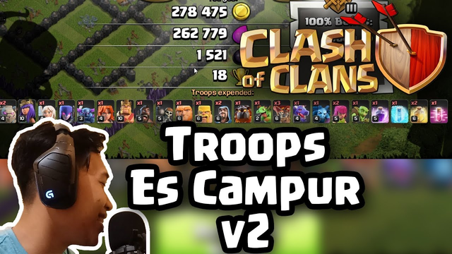 TROOPS ES CAMPUR VERSI 2 - Clash Of Clans Indonesia