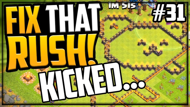 Clan KICKING Story! Gem, Fix That Rush Clash of Clans Episode #31