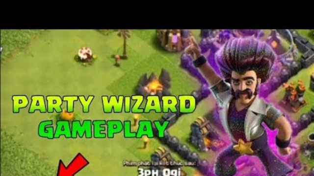 Party Wizard Gameplay | COC 7th anniversary / Clash of clans | COC