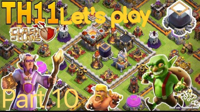 clash of clans TH11 Let's Play part 10: LVL 2 Tornado Trap