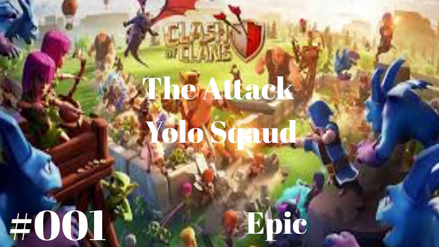 Clash Of Clan - The Attack - Part #001 - Epic Gamer clash of clans attack!