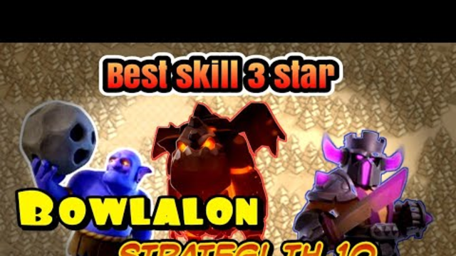 Bowlalon - stretegi attack war th 10 || coc indonesia
