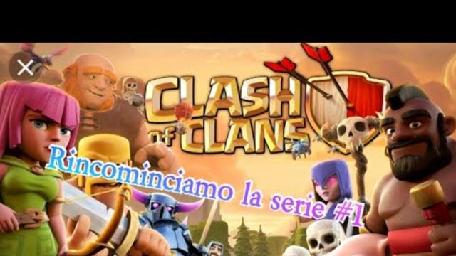 Clash of Clans il ritorno #1 di nuovo....