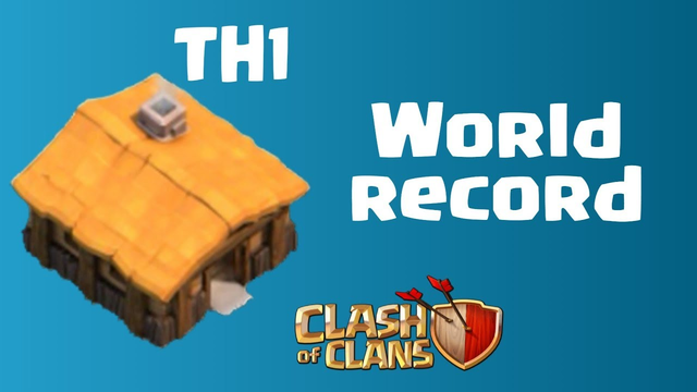 TH1 World record Clash of clans