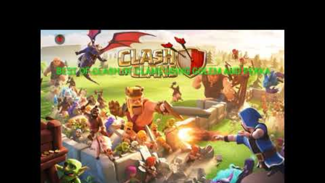 BEST ATTACK OF CLASH OF CLANS USING GOLEM AND PEKKA!!!!