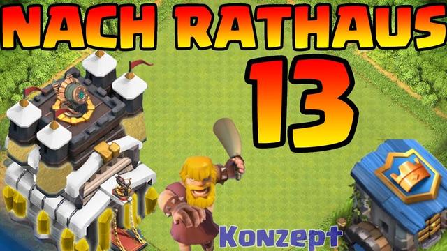 Clash of Clans 2020 - nach Rathaus 13