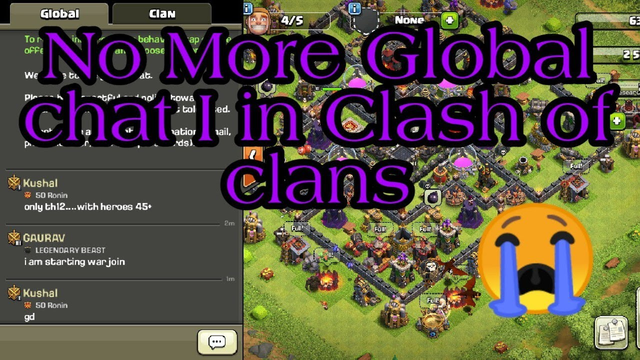 Global chat will remove  soon in clash of clans - clash of clans October update