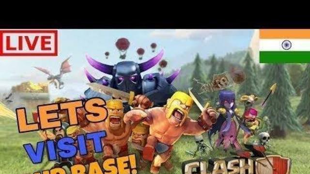 LETS VISIT YOUR BASES LIVE clash of clans