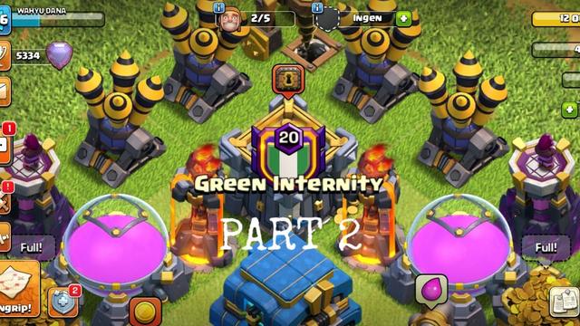 Part 2 - Belajar attack war dari para suhu Green Internity | Clash of Clans
