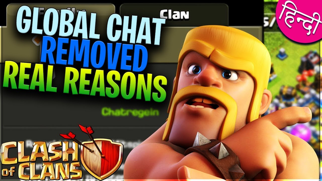 Global Chat Removed Real Reason in CLASH OF CLANS