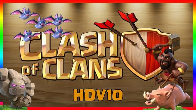 Perf sans Roi | Tuto gobouhog bat's hdv10 | Clash of Clans