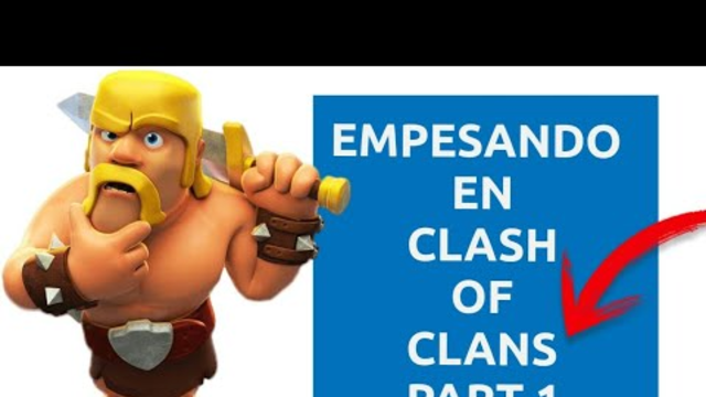 Jugando Clash OF Clans PART 1 |TH1|