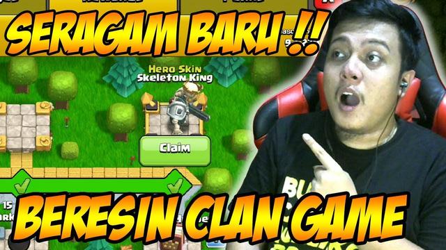 Seragan Baru Barbarian King Beresin Clan Game Clash of Clans
