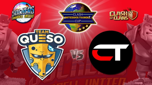 LIVE   CIC TH12   TEAM QUESO COC   ARENA QUESITO VS. CRUNCHTIME   CLASH OF CLANS   SOCKERS