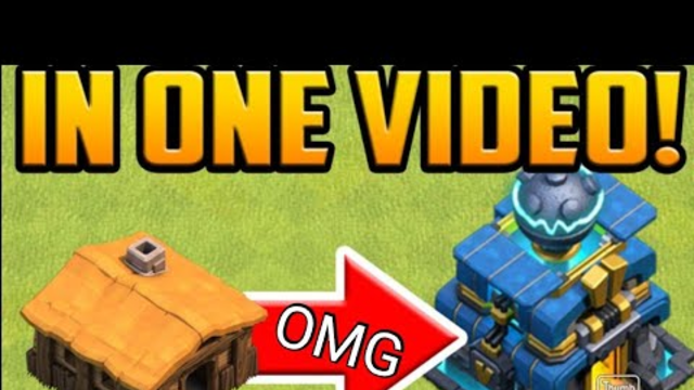 Clash Of Clans Town Hall 1 to 12 in just one video! | Bangla