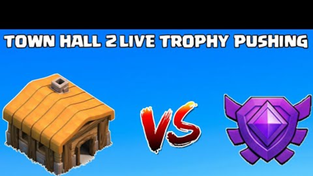 Town Hall 2 Live Crystal League Pushing In Clash Of Clans