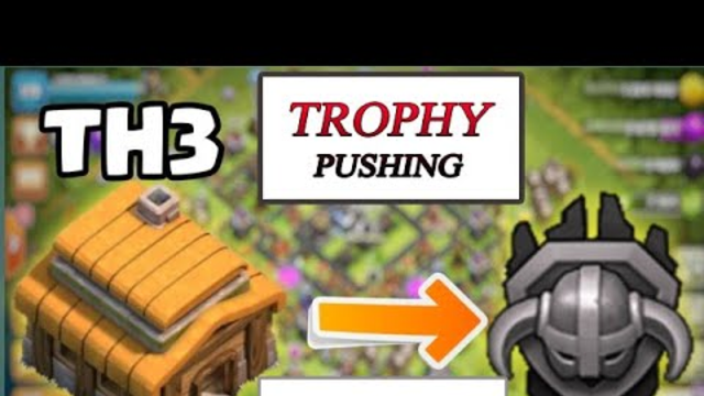 Coc TH 3 trophy pushing Day 2 (Road to Masters League) | Town hall 3 to masters