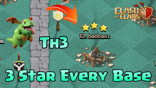 3 star Any TH3 base I How to play Coc
