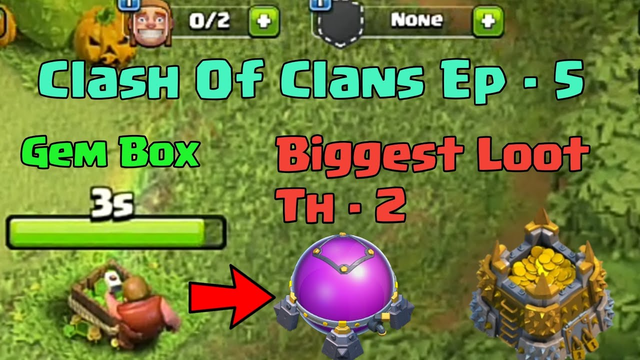 I Got 1st Gem Box   Town hall 2 biggest loot - Clash Of Clans