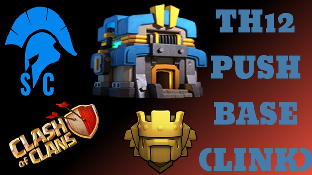 """TH12 PUSH BASE with """"LINK"""" Anti 2 Star 2019 #SimpleClashers#COC"""