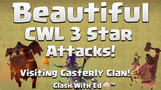 Beautiful CWL Attacks - Visiting Casterly Clan With MaxiN00b - Clash of Clans
